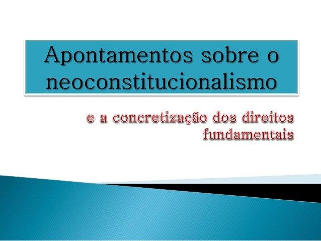 """Canotilho: vários constitucionalismos (inglês, americano,  francês) """"movimentos constitucionais""""Conceito: constitucional..."""