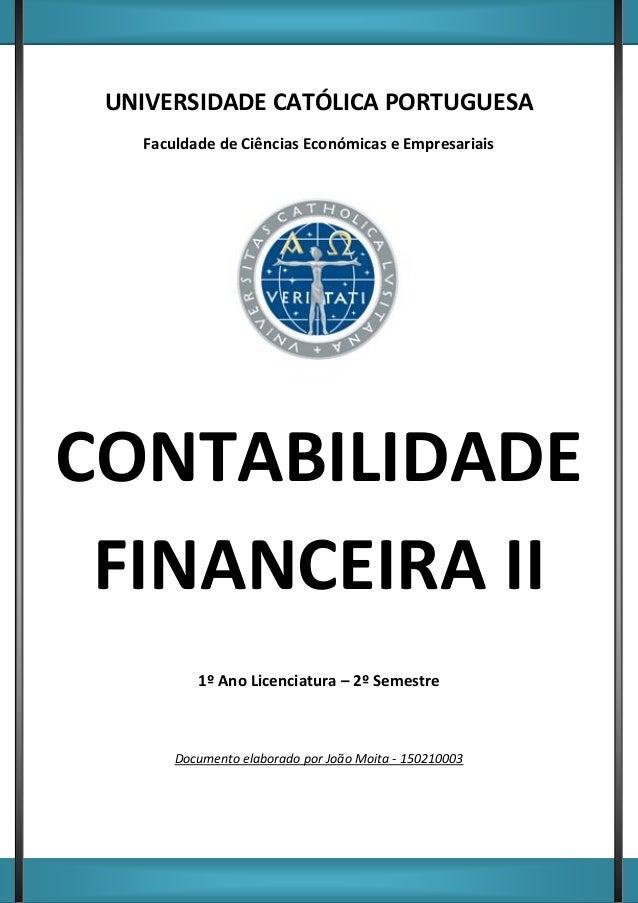 Página 1 Autor: João Moita UNIVERSIDADE CATÓLICA PORTUGUESA Faculdade de Ciências Económicas e Empresariais CONTABILIDADE ...