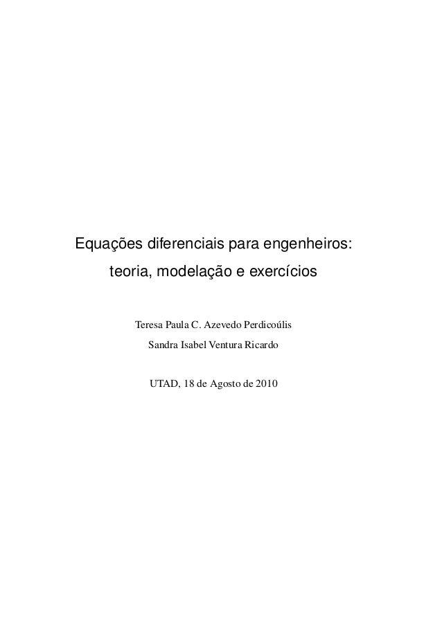 ¸˜Equacoes diferenciais para engenheiros:                  ¸˜    teoria, modelacao e exerc´cios                           ...