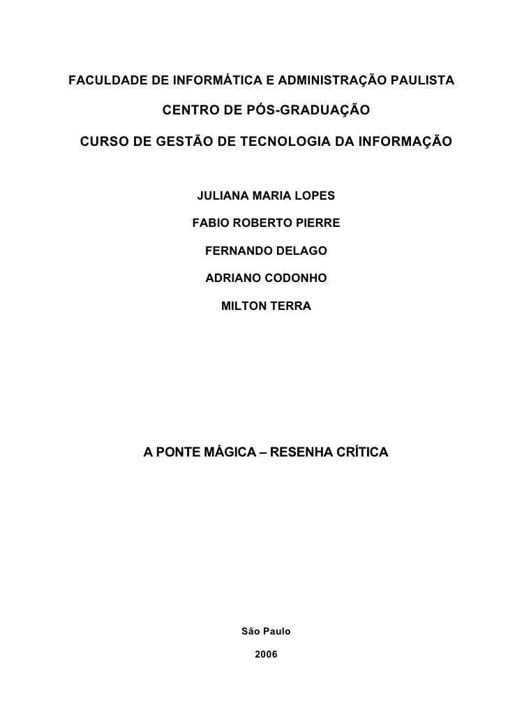 FACULDADE DE INFORMÁTICA E ADMINISTRAÇÃO PAULISTA             CENTRO DE PÓS-GRADUAÇÃO   CURSO DE GESTÃO DE TECNOLOGIA DA I...