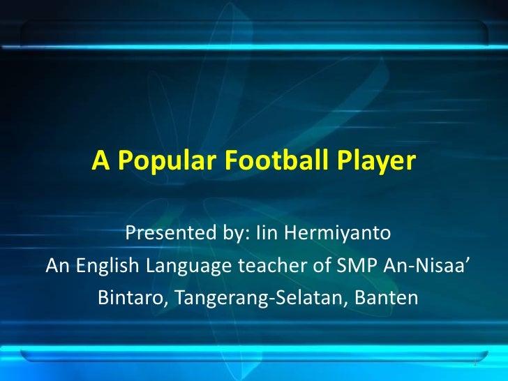 A Popular Football Player