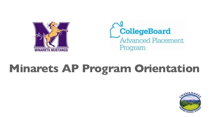 Minarets AP Program Orientation