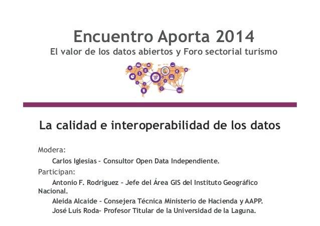 Evento APORTA 14 de Enero de 2014  Implicaciones legales, técnicas y estratégicas de la nueva Directiva Europea RISP y ten...