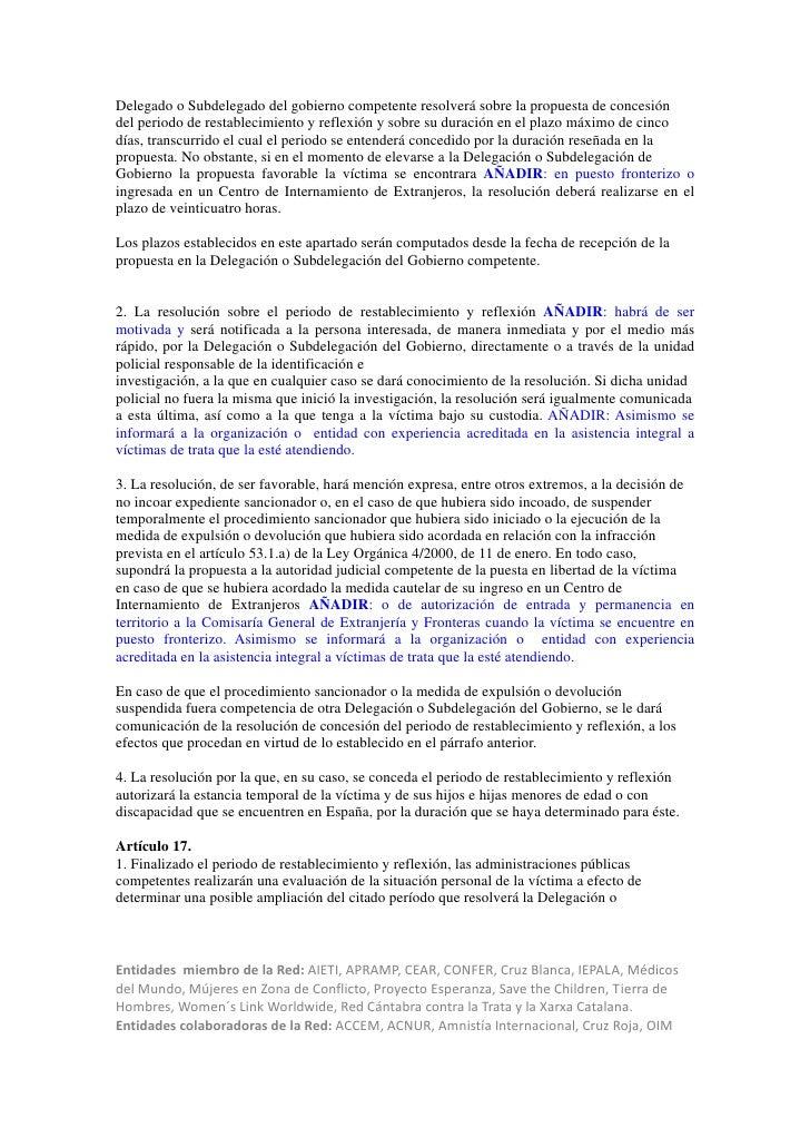 Delegado o Subdelegado del gobierno competente resolverá sobre la propuesta de concesióndel periodo de restablecimiento y ...