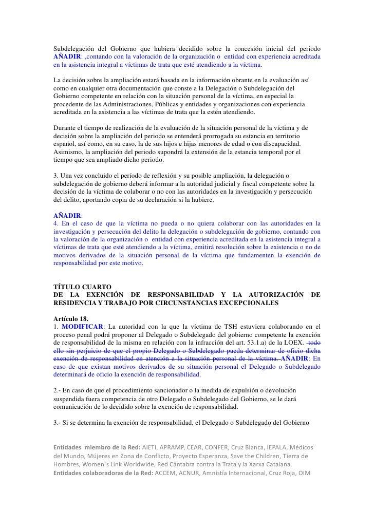 Subdelegación del Gobierno que hubiera decidido sobre la concesión inicial del periodoAÑADIR: ,contando con la valoración ...