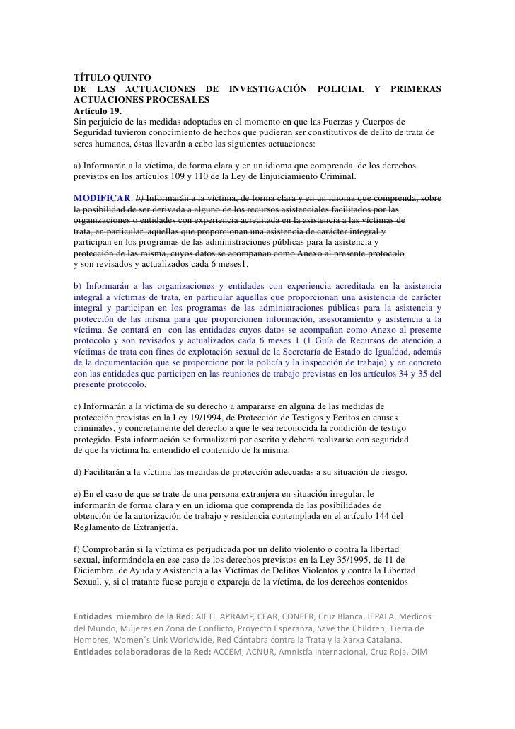 TÍTULO QUINTODE LAS ACTUACIONES DE INVESTIGACIÓN POLICIAL Y PRIMERASACTUACIONES PROCESALESArtículo 19.Sin perjuicio de las...