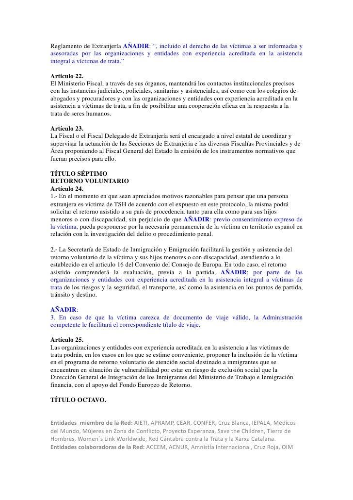 """Reglamento de Extranjería AÑADIR: """", incluido el derecho de las víctimas a ser informadas yasesoradas por las organizacion..."""
