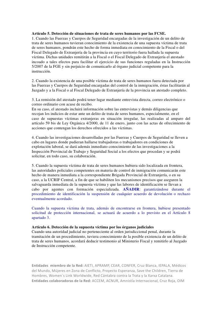 Artículo 5. Detección de situaciones de trata de seres humanos por las FCSE.1. Cuando las Fuerzas y Cuerpos de Seguridad e...