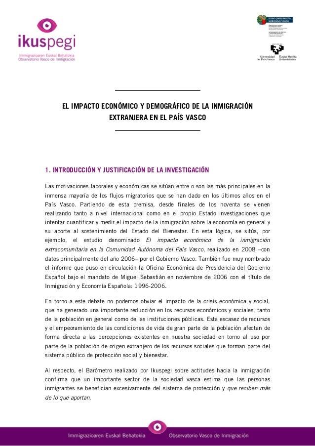 EL IMPACTO ECONÓMICO Y DEMOGRÁFICO DE LA INMIGRACIÓN EXTRANJERA EN EL PAÍS VASCO 1. INTRODUCCIÓN Y JUSTIFICACIÓN DE LA INV...