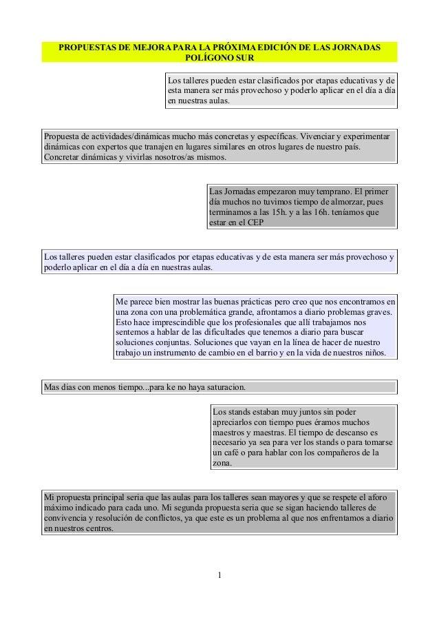 PROPUESTAS DE MEJORA PARA LA PRÓXIMA EDICIÓN DE LAS JORNADAS POLÍGONO SUR Los talleres pueden estar clasificados por etapa...
