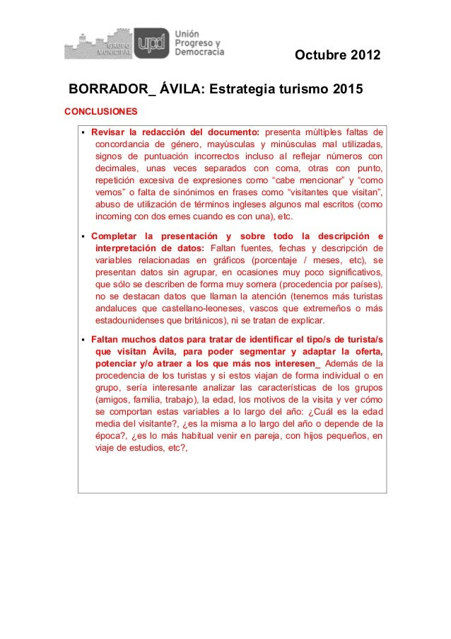 Octubre 2012BORRADOR_ ÁVILA: Estrategia turismo 2015CONCLUSIONES   Revisar la redacción del documento: presenta múltiples...