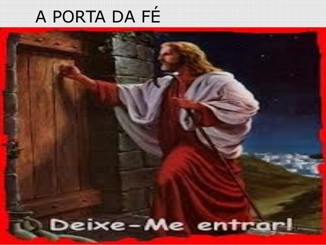A PORTA DA FÉ1