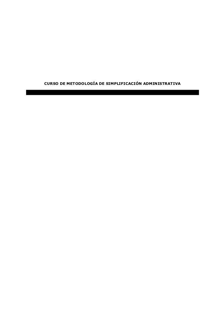 CURSO DE METODOLOGÍA DE SIMPLIFICACIÓN ADMINISTRATIVA
