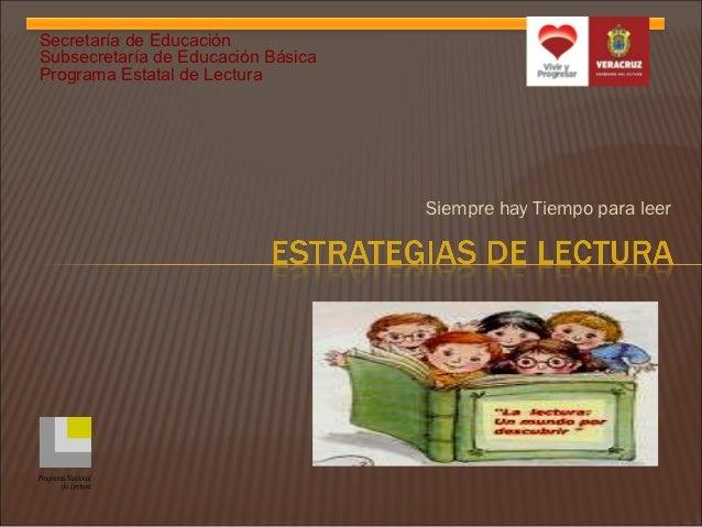 Secretaría de EducaciónSubsecretaría de Educación BásicaPrograma Estatal de Lectura                                    Sie...