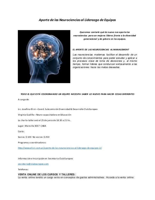 Aporte de las Neurociencias al Liderazgo de Equipos Queremos contarle qué de nuevo nos aporta las neurociencias para ser m...