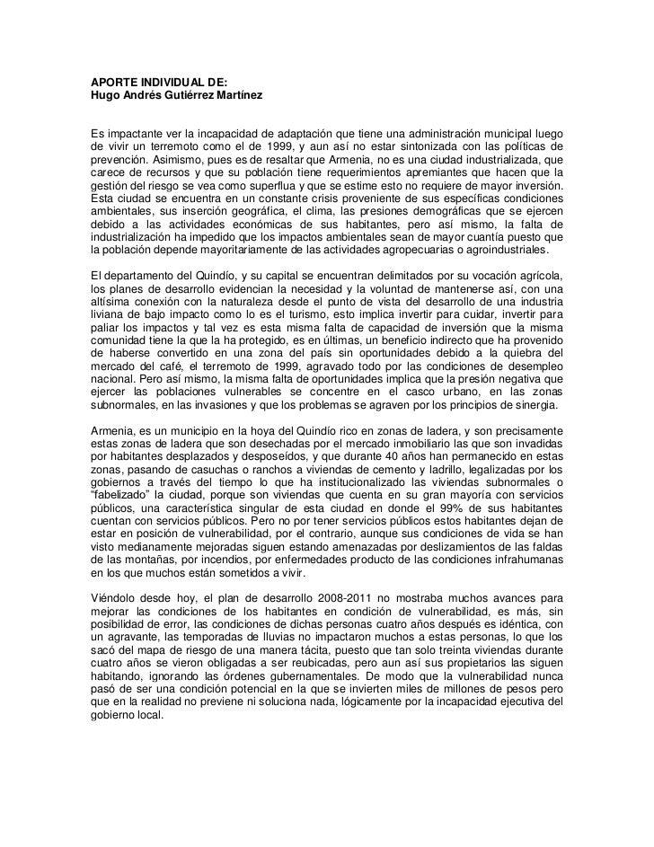 APORTE INDIVIDUAL DE:Hugo Andrés Gutiérrez MartínezEs impactante ver la incapacidad de adaptación que tiene una administra...