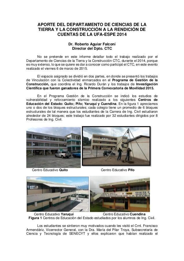 APORTE DEL DEPARTAMENTO DE CIENCIAS DE LA TIERRA Y LA CONSTRUCCIÓN A LA RENDICIÓN DE CUENTAS DE LA UFA-ESPE 2014 Dr. Rober...