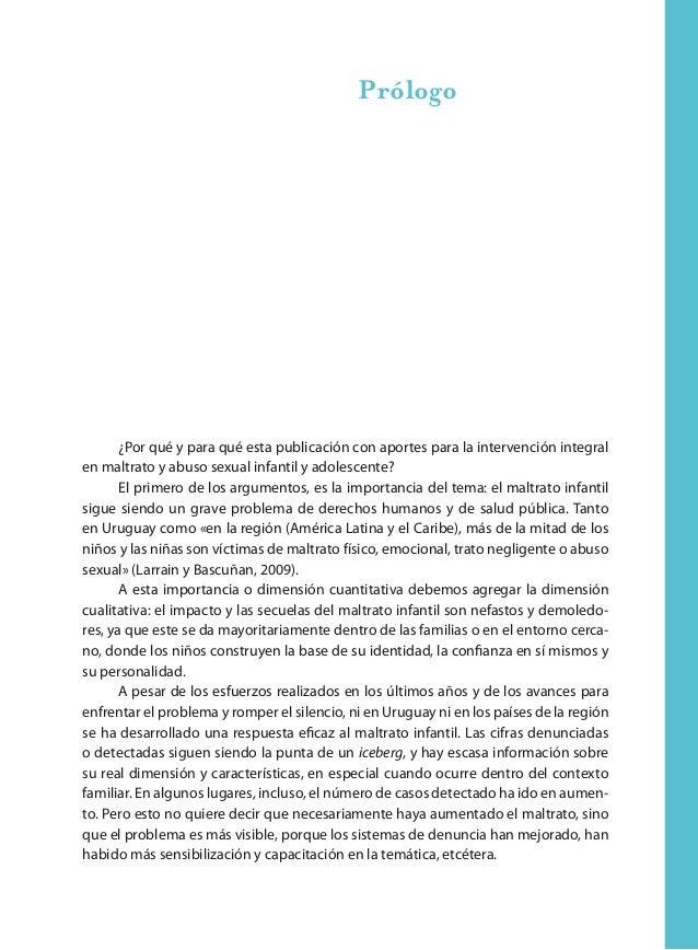 22 Aportes para la intervención en maltrato y abuso sexual infantil y adolescente En las familias donde existe violencia, ...