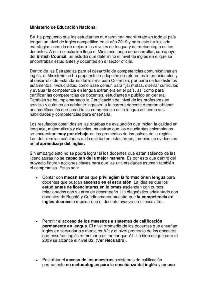 Ministerio de Educación Nacional<br />Se  ha propuesto que los estudiantes que terminan bachillerato en todo el país tenga...