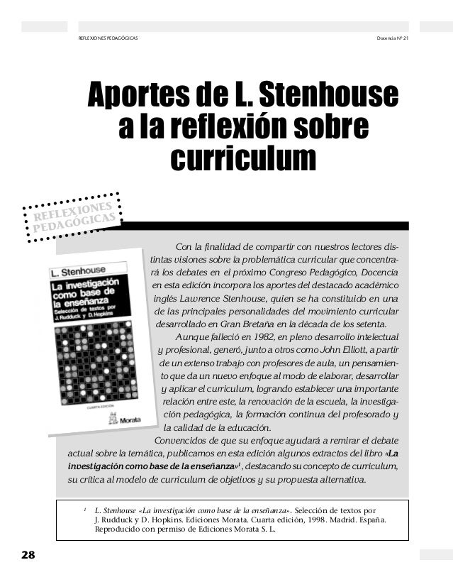 REFLEXIONES PEDAGÓGICAS  Docencia Nº 21  Diciembre 2003  APORTES DE L. STENHOUSE A LA REFLEXIÓN SOBRE CURRICULUM  UN CONCE...