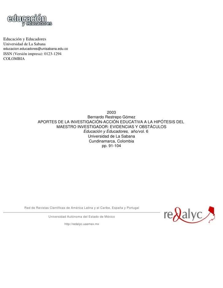 Educación y Educadores Universidad de La Sabana educacion.educadores@unisabana.edu.co ISSN (Versión impresa): 0123-1294 CO...