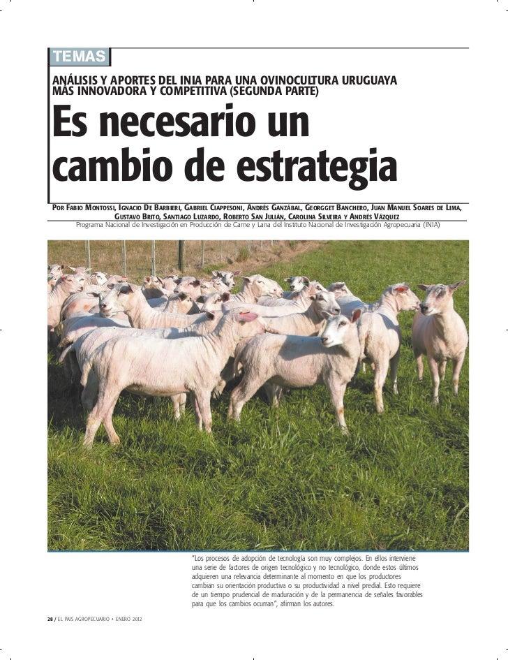 TEMAS ANÁLISIS Y APORTES DEL INIA PARA UNA OVINOCULTURA URUGUAYA MÁS INNOVADORA Y COMPETITIVA (SEGUNDA PARTE) Es necesario...
