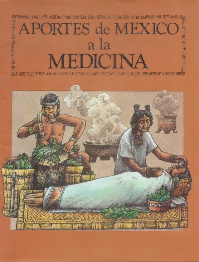 "lili? !""lEUHÉHIÉHIIEHIÉÏJIIIÉHI¡EllllíllllElllïélllIEIll¡Eli! IEIHlÉIllYE-IIIÉIlIIÏ-¿llllg  APORTES de MEXICO  alla  MEDIC..."