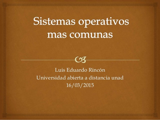 Luis Eduardo Rincón Universidad abierta a distancia unad 16/03/2015