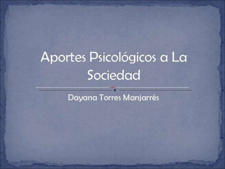 Dayana Torres Manjarrés