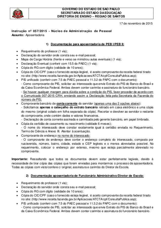 GOVERNO DO ESTADO DE SÃO PAULO SECRETARIADO ESTADO DAEDUCAÇÃO DIRETORIADE ENSINO – REGIÃO DE SANTOS 17 de novembro de 2015...