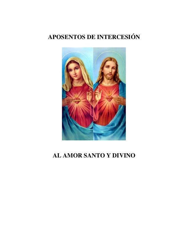 APOSENTOS DE INTERCESIÓN AL AMOR SANTO Y DIVINO
