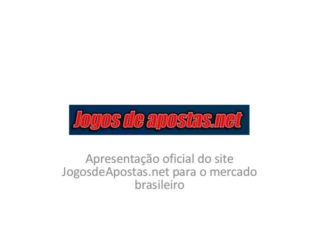 Apresentação oficial do site JogosdeApostas.net para o mercado brasileiro