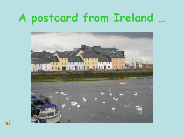 A postcard from Ireland …