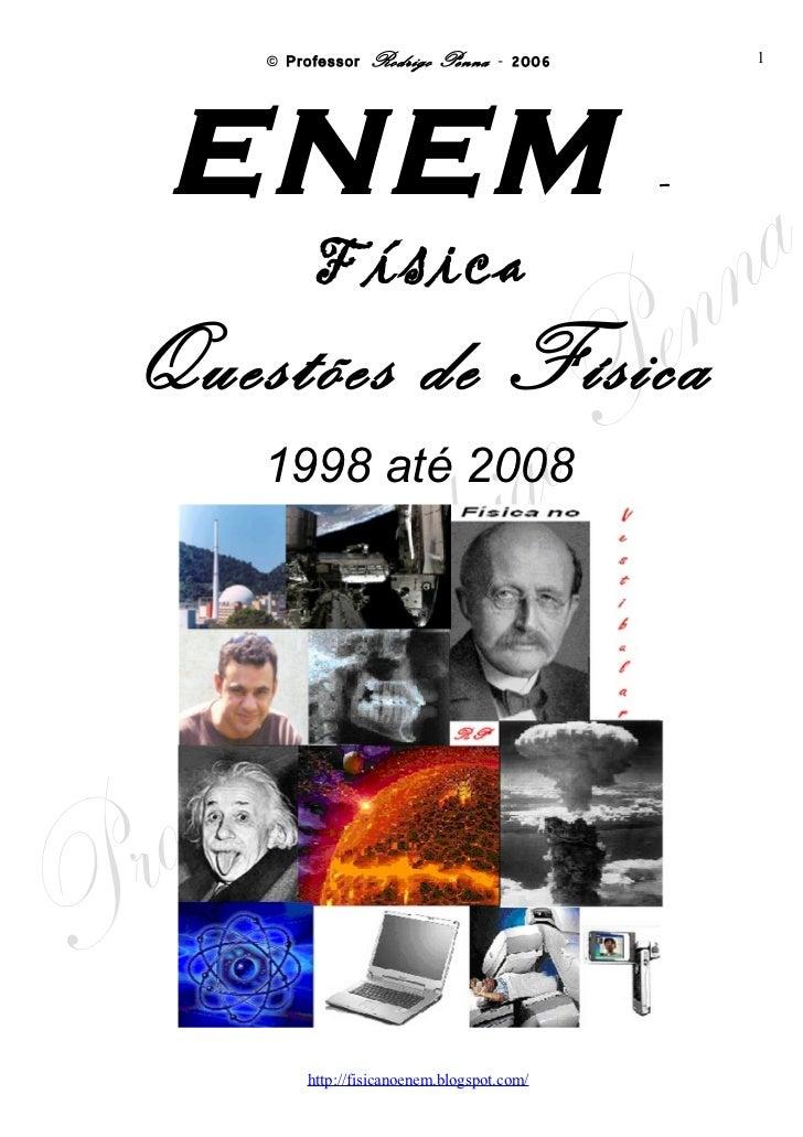 Enem 1998 a 2008, para fazer (Word) - Conteúdo vinculado ao blog      http://fisicanoenem.blogspot.com/