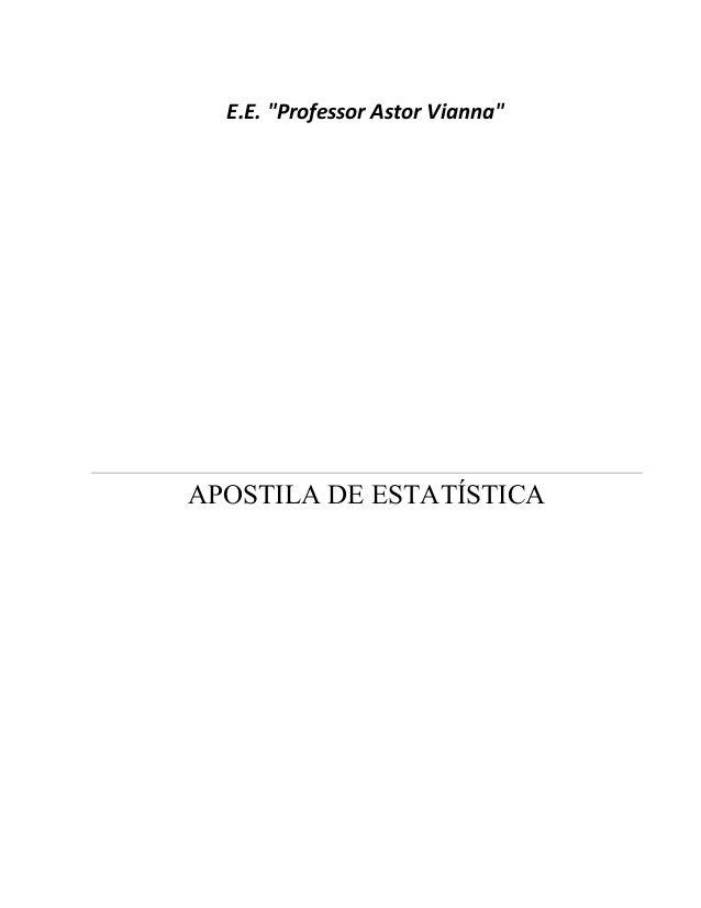"""E.E. """"Professor Astor Vianna"""" APOSTILA DE ESTATÍSTICA"""