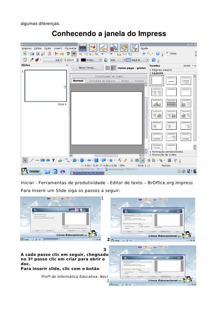 algumasdiferenças.                ConhecendoajaneladoImpress     Iniciar - Ferramentas de produtividade - Editor de t...