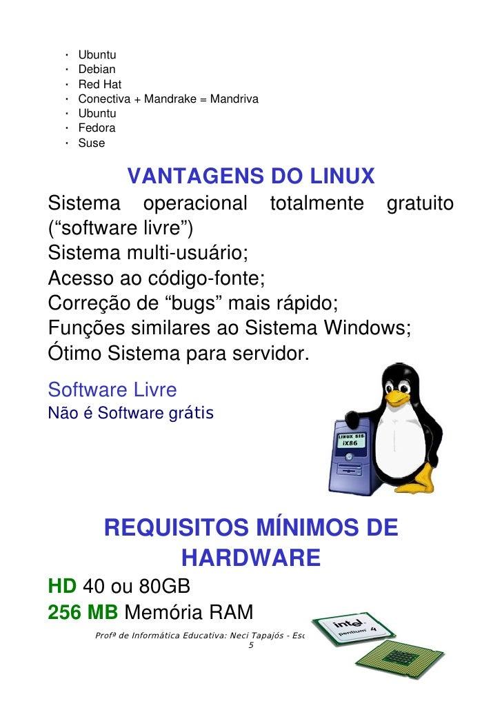    Ubuntu     Debian     RedHat     Conectiva+Mandrake=Mandriva     Ubuntu     Fedora     Suse                ...