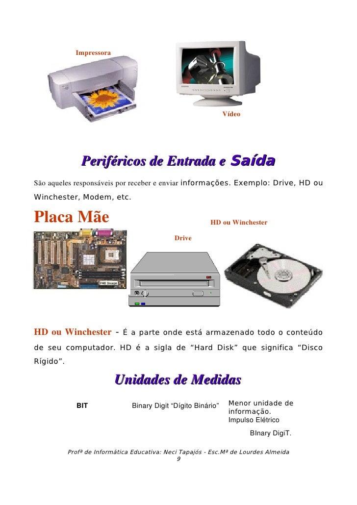 Impressora                                                                    Vídeo                    PeriféricosdeEntr...
