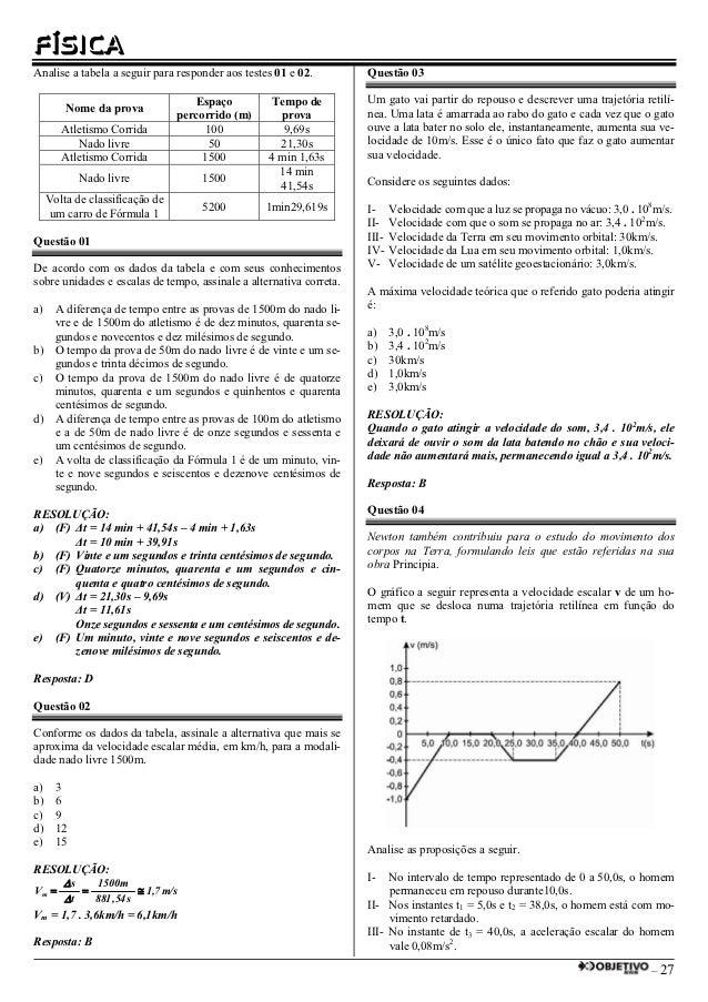 FÍSICAAnalise a tabela a seguir para responder aos testes 01 e 02.         Questão 03                                    E...