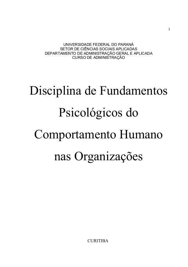 1  UNIVERSIDADE FEDERAL DO PARANÁ  SETOR DE CIÊNCIAS SOCIAIS APLICADAS  DEPARTAMENTO DE ADMINISTRAÇÃO GERAL E APLICADA  CU...
