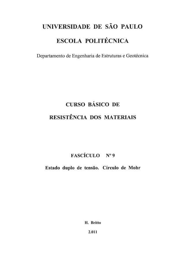 UNIVERSIDADE DE SÃO PAULO  ESCoLA POLITÉCNDCA.   Departamento de Engenharia de Estruturas e Geotécnica  CURSO BÁSICO DE  R...