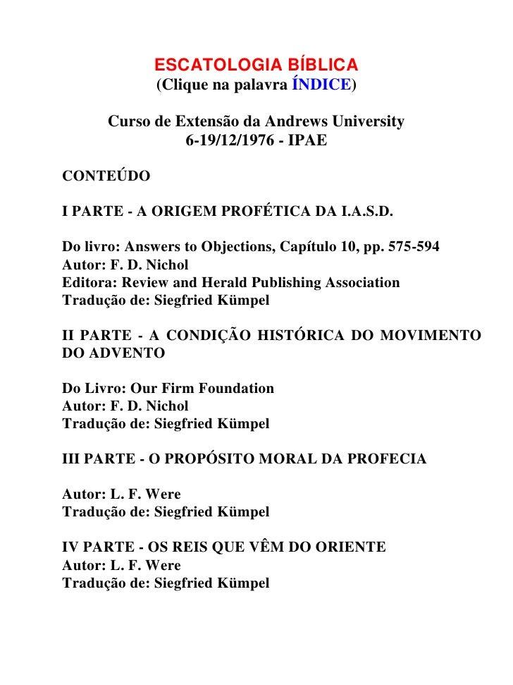 ESCATOLOGIA BÍBLICA              (Clique na palavra ÍNDICE)      Curso de Extensão da Andrews University                6-...