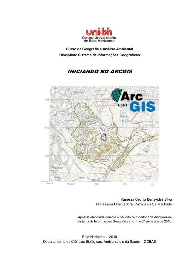 Curso de Geografia e Análise Ambiental         Disciplina: Sistema de Informações Geográficas              INICIANDO NO AR...