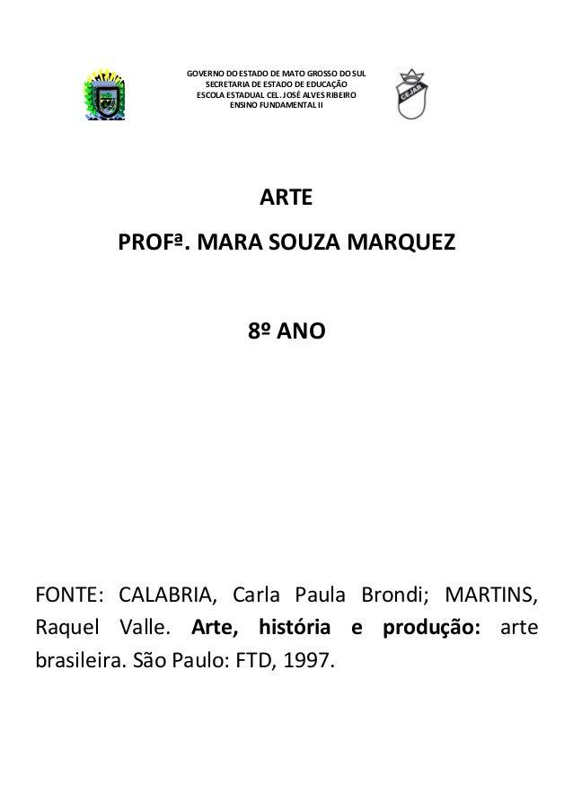 GOVERNO DO ESTADO DE MATO GROSSO DO SUL                 SECRETARIA DE ESTADO DE EDUCAÇÃO               ESCOLA ESTADUAL CEL...