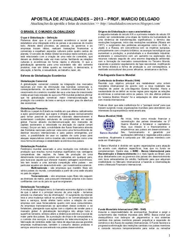 1 APOSTILA DE ATUALIDADES – 2013 – PROF. MARCIO DELGADO Atualizações da apostila e listas de exercícios >> http://atualida...