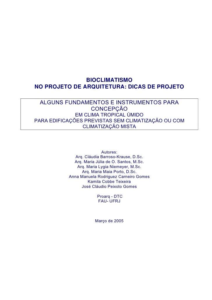 BIOCLIMATISMONO PROJETO DE ARQUITETURA: DICAS DE PROJETO ALGUNS FUNDAMENTOS E INSTRUMENTOS PARA              CONCEPÇÃO    ...