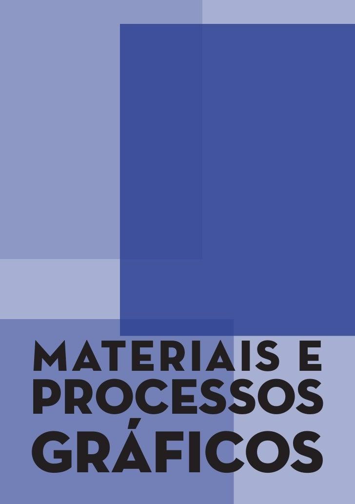 Materiais eProcessosGráficos      1