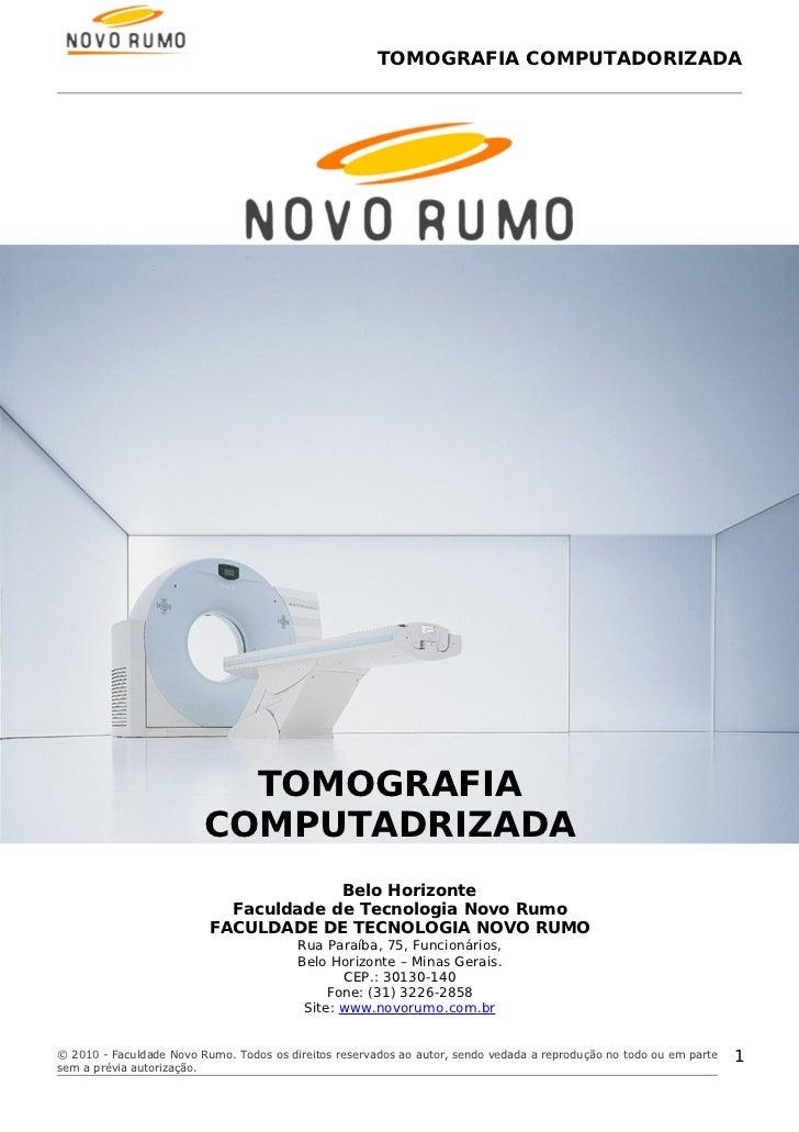TOMOGRAFIA COMPUTADORIZADA                           TOMOGRAFIA                         COMPUTADRIZADA                    ...