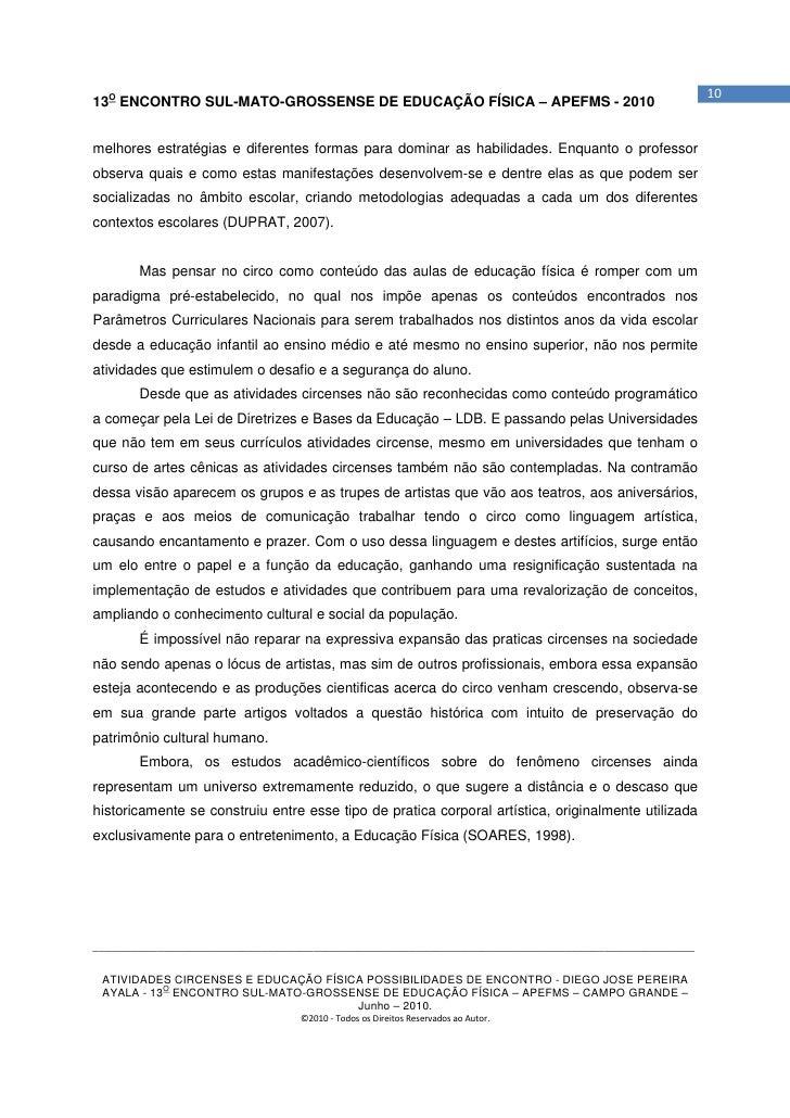 1013O ENCONTRO SUL-MATO-GROSSENSE DE EDUCAÇÃO FÍSICA – APEFMS - 2010melhores estratégias e diferentes formas para dominar ...