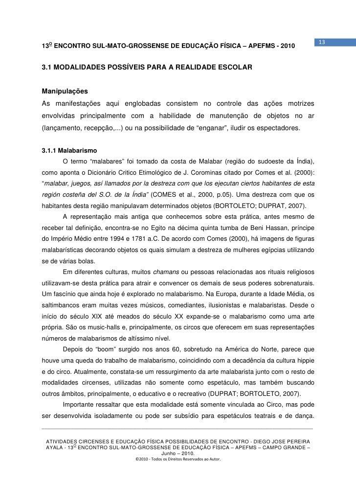 1313O ENCONTRO SUL-MATO-GROSSENSE DE EDUCAÇÃO FÍSICA – APEFMS - 20103.1 MODALIDADES POSSÍVEIS PARA A REALIDADE ESCOLARMani...
